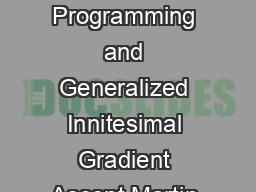 Online Convex Programming and Generalized Innitesimal Gradient Ascent Martin Zinkevich mazcs PDF document - DocSlides