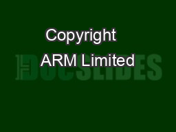 Copyright   ARM Limited
