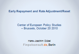 Early Repayment and Rate Adjustment/Reset