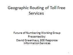 Geographic Routing of Toll Free Services PowerPoint PPT Presentation