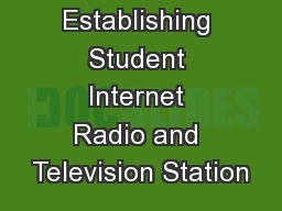 Establishing Student Internet Radio and Television Station