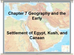 Chapter 7 Geography and the Early