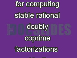 Systems  Control Letters     NorthHolland A polynomial matrix method for computing stable rational doubly coprime factorizations  Kenji SUGIMOTO Department of Information Technology Faculty of Engine PDF document - DocSlides