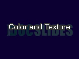Color and Texture PowerPoint PPT Presentation