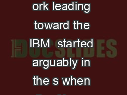 IEEE October   COVER FEATURE Building the IBM  Secure Coprocessor ork leading toward the IBM  started arguably in the s when the Abyss project began exploring tech niques to build tamperresponsive PDF document - DocSlides