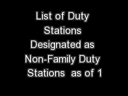 List of Duty Stations Designated as Non-Family Duty Stations  as of 1