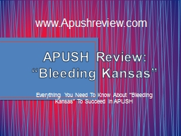 "APUSH Review: ""Bleeding Kansas"""