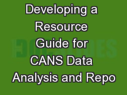 Developing a Resource Guide for CANS Data Analysis and Repo