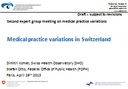 Medical practice variations in Switzerland PowerPoint PPT Presentation