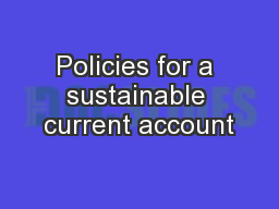 Policies for a sustainable current account PowerPoint PPT Presentation