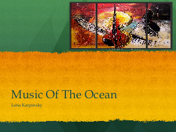 Music Of The Ocean
