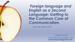 Foreign language and English as a Second Language: