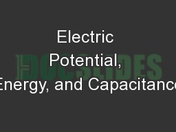 Electric Potential, Energy, and Capacitance