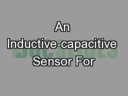 An Inductive-capacitive Sensor For