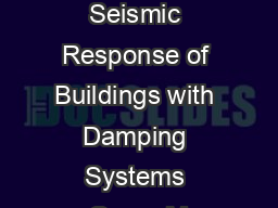 Elastic and Inelastic Seismic Response of Buildings with Damping Systems Oscar M PDF document - DocSlides