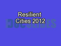 Resilient Cities 2012