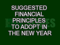 SUGGESTED FINANCIAL PRINCIPLES TO ADOPT IN THE NEW YEAR