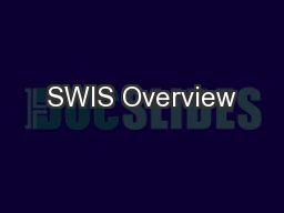 SWIS Overview