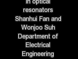 Temporal coupledmode theory for the Fano resonance in optical resonators Shanhui Fan and Wonjoo Suh Department of Electrical Engineering Stanford University Stanford California  J