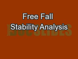 Free Fall Stability Analysis PowerPoint PPT Presentation