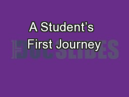 A Student's  First Journey