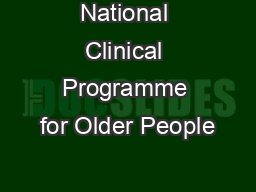 National Clinical Programme for Older People PowerPoint PPT Presentation