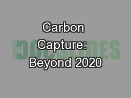 Carbon Capture:  Beyond 2020