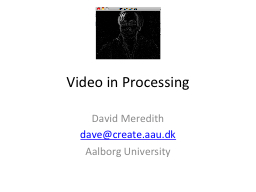 Video in Processing