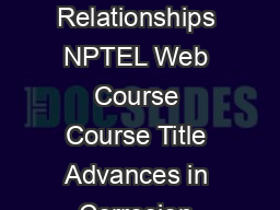 Lecture  Exchange Current Density Polarization Relationships NPTEL Web Course Course Title Advances in Corrosion Engineerin g Course Co ordinator Prof