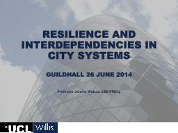 Resilience and Interdependencies in City Systems