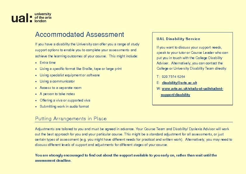 Accommodated Assessu have a disabilitythe University can offer you a r