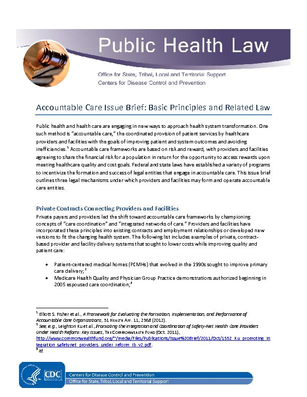 Accountable Care Issue Brief: Basic Principles and RelatedLaw