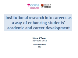 Institutional research into careers as a way of enhancing s PowerPoint PPT Presentation