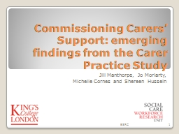 Commissioning Carers' Support: emerging findings from the