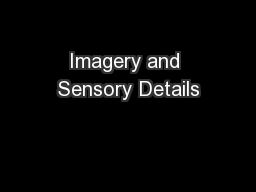 Imagery and Sensory Details