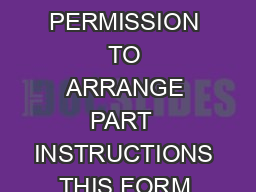 REQUEST FOR PERMISSION TO ARRANGE PART  INSTRUCTIONS THIS FORM IS TO BE PREPARED PDF document - DocSlides