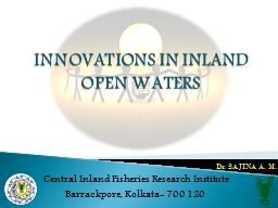 INNOVATIONS IN INLAND OPEN WATERS