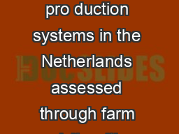 Sociocultural issues of dairy pro duction systems in the Netherlands assessed through farm visits with citizen panels B PDF document - DocSlides
