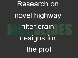 Research on novel highway filter drain designs for the prot