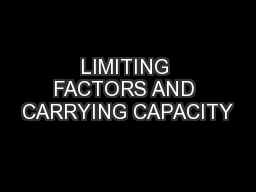 LIMITING FACTORS AND CARRYING CAPACITY PowerPoint PPT Presentation