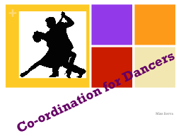 Co-ordination for Dancers