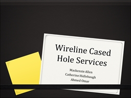 Wireline Cased Hole Services PowerPoint PPT Presentation