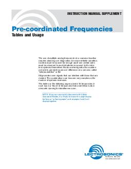 Precoordinated Frequencies Tables and Usage The use of multiple analog frequencies in a common location requires planning and diagnostics to ensure reliable operation