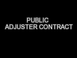 PUBLIC ADJUSTER CONTRACT
