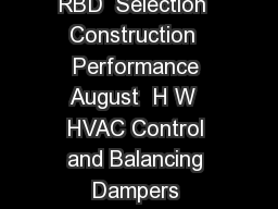 HVAC Control  Balancing Dampers Models VCD MBD and RBD  Selection  Construction  Performance August  H W  HVAC Control and Balancing Dampers Commercial Control Dampers are used in buildings to regula