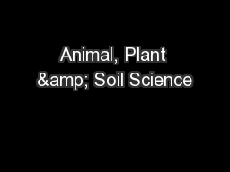 Animal, Plant & Soil Science PowerPoint PPT Presentation
