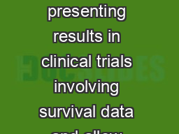 Hazard ratios are commonly used when presenting results in clinical trials involving survival data and allow hypothesis testing PDF document - DocSlides
