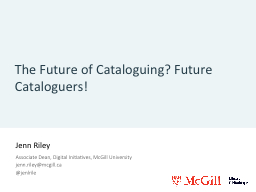 The Future of Cataloguing? Future Cataloguers! PowerPoint PPT Presentation