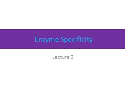 Enzyme Specificity