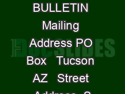 APPLICATION BULLETIN Mailing Address PO Box   Tucson AZ   Street Address  S